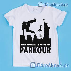 Tričko Parkour – the Word is my gym